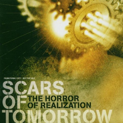 Scars Of Tomorrow Horror Of Realization