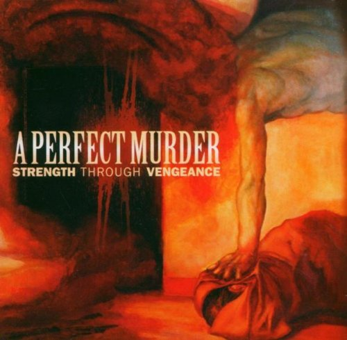 Perfect Murder Strength Through Vengeance 2 CD Set