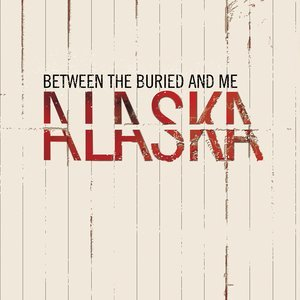 Between The Buried And Me Alaska 2 Lp