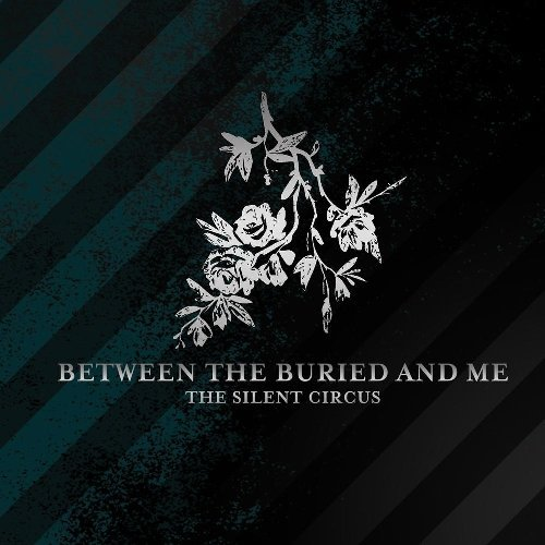 Between The Buried And Me Silent Circus Incl. Bonus DVD