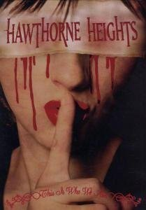 Hawthorne Heights This Is Who We Are