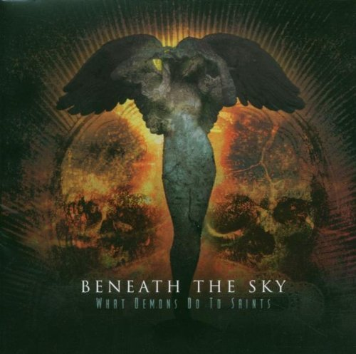 Beneath The Sky What Demons Do To Saints