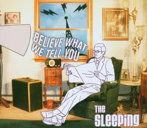 Sleeping Believe What We Tell You 2 CD Set
