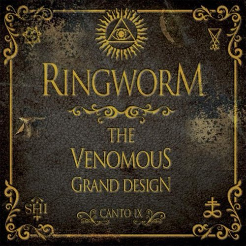 Ringworm Venomous Grand Design