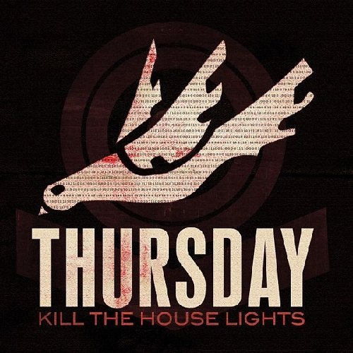 Thursday Kill The House Lights Incl. DVD