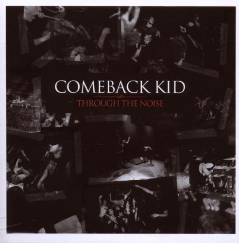 Comeback Kid Through The Noise Live Incl. Bonus DVD
