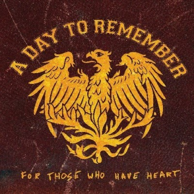 Day To Remember For Those Who Have Heart Incl. DVD
