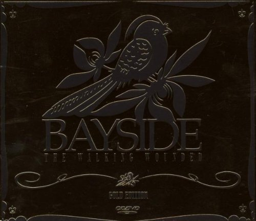 Bayside Walking Wounded Gold Ed. Incl. Bonus DVD