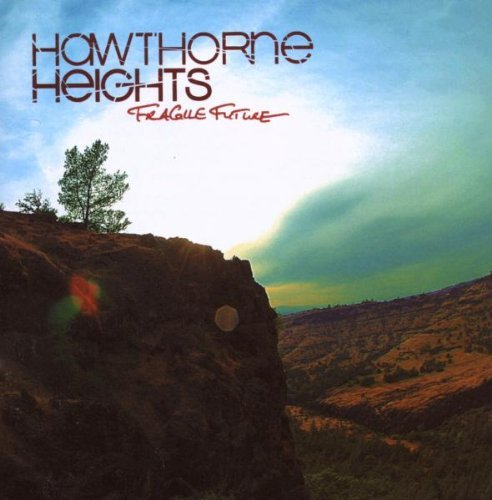 Hawthorne Heights Fragile Future