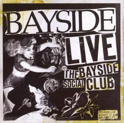 Bayside Live At The Bayside Social Clu