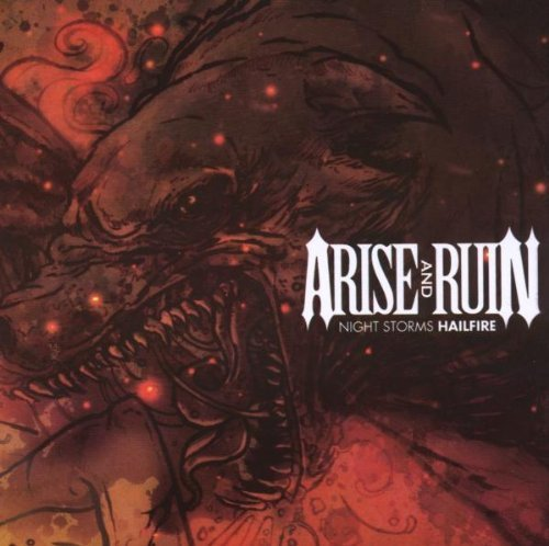 Arise & Ruin Night Storms Hail Fire
