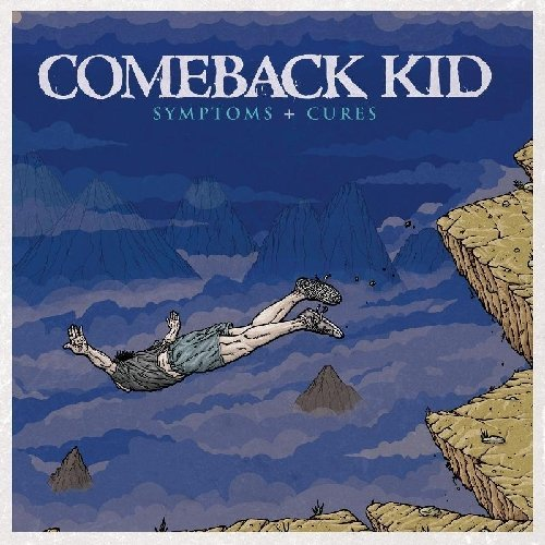Comeback Kid Symptoms + Cures