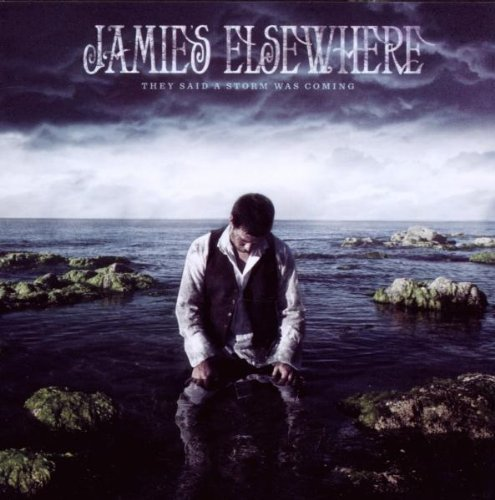 Jamie's Elsewhere They Said A Storm Was Coming