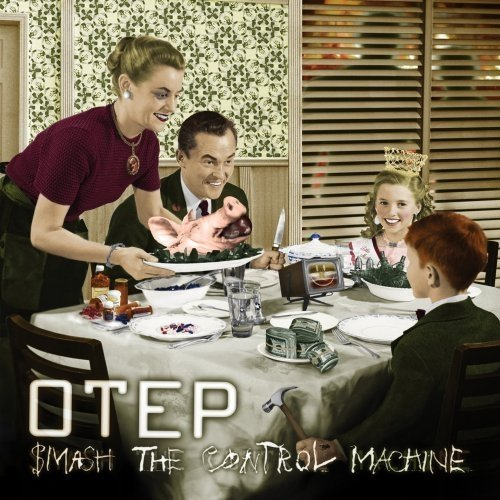 Otep Smash The Control Machine