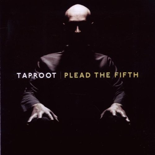 Taproot Plead The Fifth