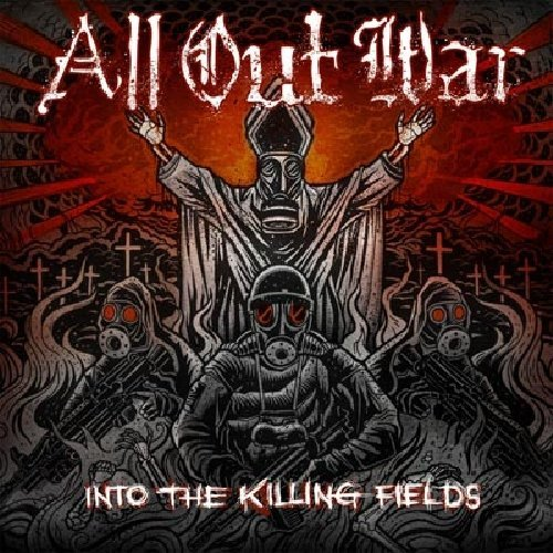 All Out War Into The Killing Fields
