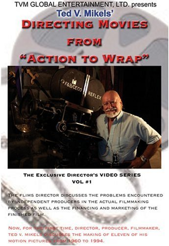 Directing Movies From Action Mikels Ted V. Nr