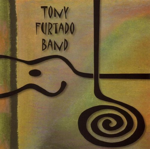 Tony Band Furtado Tony Furtado Band