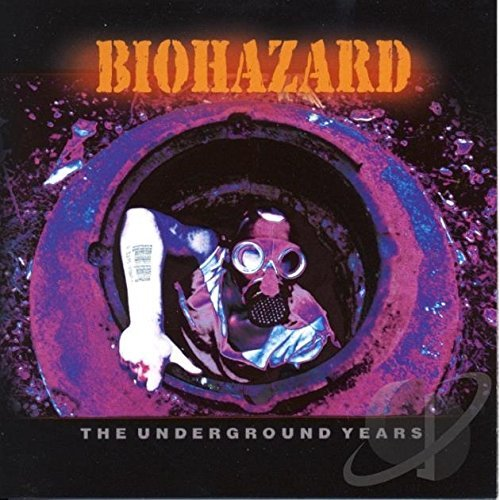 Biohazard Underground Years