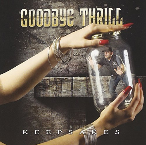 Goodbye Thrill Keepsakes Incl. DVD