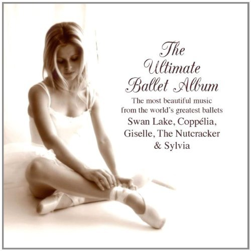 Ultimate Ballet Album Ultimate Ballet Album Various Various