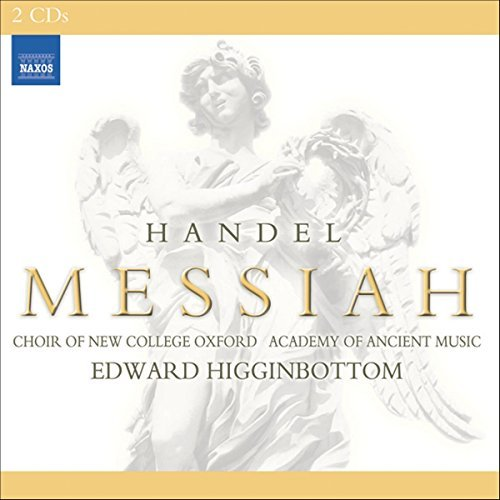 George Frideric Handel Messiah Higginbottom Choir New College