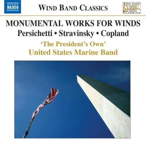 Monumental Works For Winds Sym Monumental Works For Winds Sym United States Marine Band