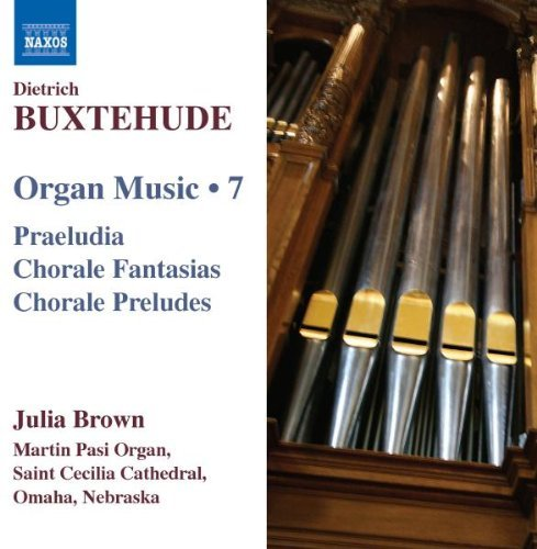 D. Buxtehude Vol. 7 Organ Music Praeludia Julia Brown