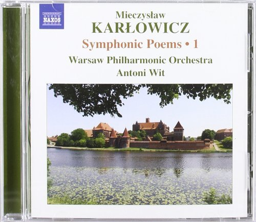 M. Karlowicz Vol. 1 Symphonic Poems Wit Warsaw Philharmonic Orches