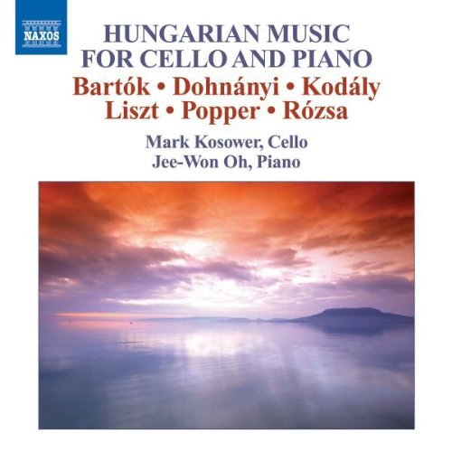Hungarian Music For Vc & Piano Hungarian Music For Cello & Kosower Oh