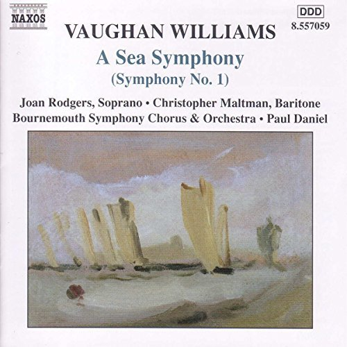R. Vaughan Williams Sea Symphony Rodgers (sop) Maltman (bar) Daniel Bournemouth So