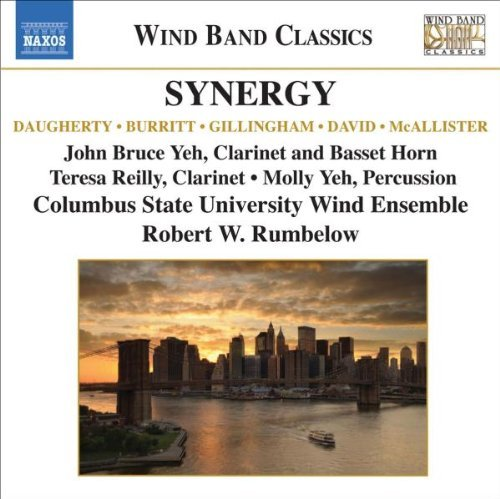 Daugherty Burritt Gillingham D Synergy Music For Wind Band Various Various