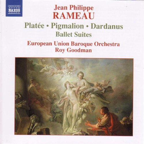 J.P. Rameau Suites From Platee Goodman European Union Baroque