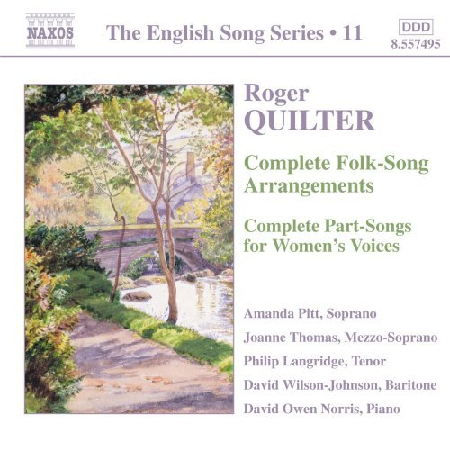 R. Quilter Complete Folk Song Arrangement Pitt(sop) Langridge(ten)