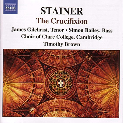 J. Stainer Crucifixion Farr(org) Gilchrist(ten) Brown Cambridge Choir Of Clare
