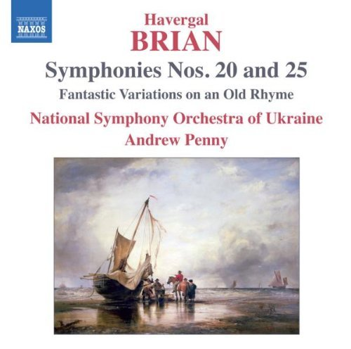 Havergal Brian Symphonies Nos. 20 & 25 Penny National Symphony Orches