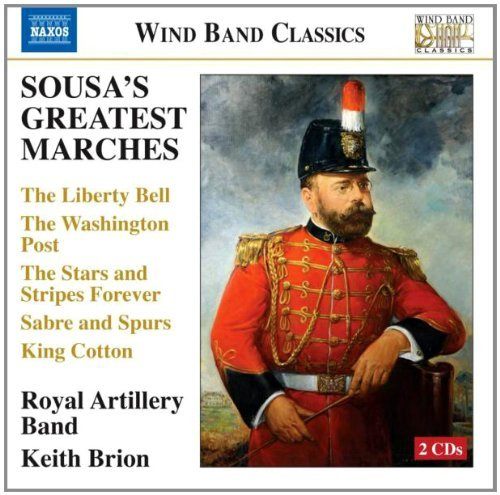 J.P. Sousa Sousa's Greatest Marches Brion Royal Artillery Band