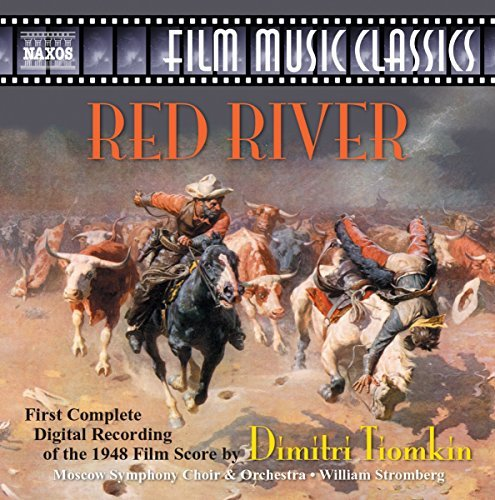 Dmitri Tiomkin Red River Music By Dmitri Tiomkin Stromberg Moscow So