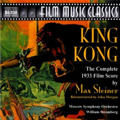 Max Steiner King Kong Music By Max Steiner Stromberg Moscow So