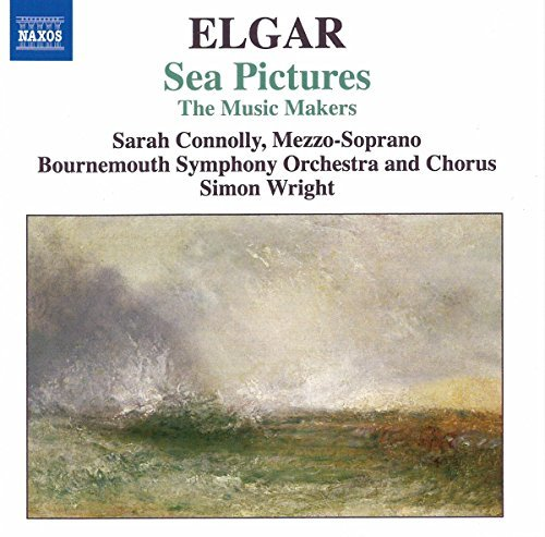 E. Elgar Sea Pictures The Music Makers Wright Connolly Bournemouth So