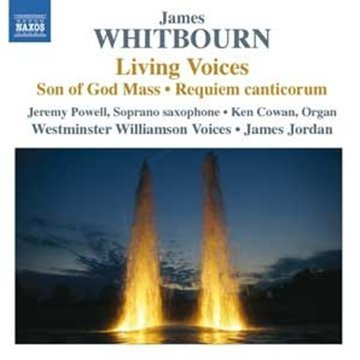 James Whitbourn Living Voices & Other Choral W Westminster Williamson Voices