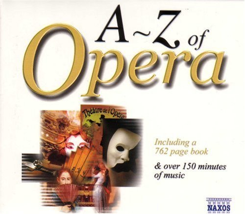 A Z Of Opera A Z Of Opera Incl. 762 Pg. Bk Various