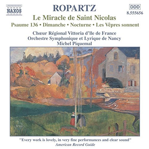 J. Ropartz Le Miracle De Saint Nicholas Piquemal Lyrique De Nancy So
