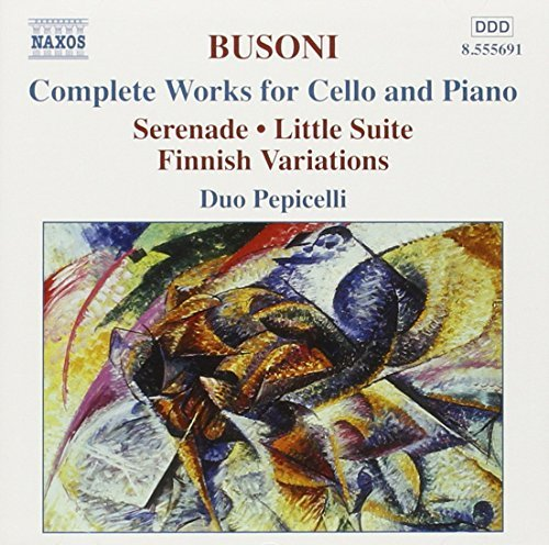 F. Busoni Complete Works For Cello & Pia Duo Pepicelli