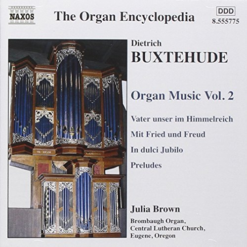 D. Buxtehude Organ Music Vol. 2 Brown*julia (org)