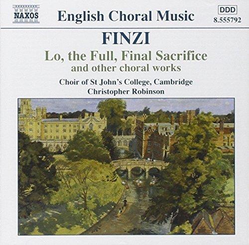 G. Finzi Lo The Full Final Sacrifice Robinson (org) Whitton (org) St. John's College Choir