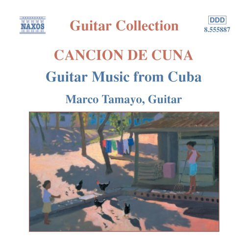 Marco Tamayo Guitar Music From Cuba Tamayo