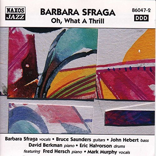 Barbara Sfraga Oh What A Thrill