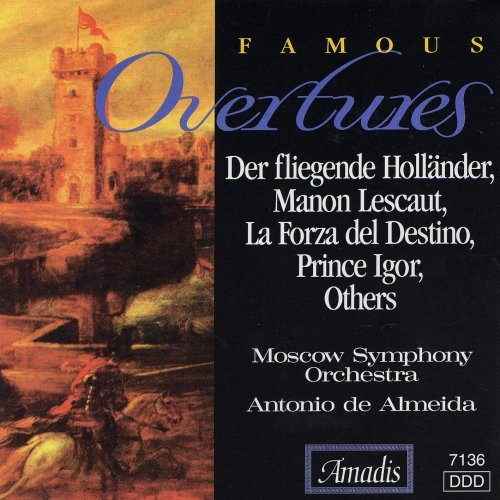 Famous Overtures Famous Overtures Vol. 1 Almeida Moscow So