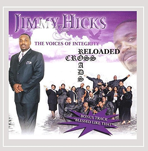 Jimmy & The Voices Of In Hicks Cross Roads